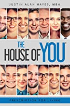 Prescription For Living: The House of You®