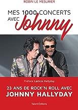Livres Mes 1000 concerts avec Johnny ePUB, MOBI, Kindle et PDF