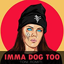 Best imma dog too mp3 Reviews