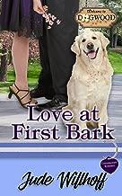 Love at First Bark: A Dogwood Sweet Romance (Dogwood Series)