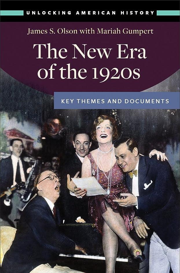 真空カウントアップ透けて見えるThe New Era of the 1920s: Key Themes and Documents (Unlocking American History) (English Edition)