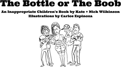 The Bottle or The Boob