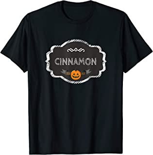 I'm A Cinnamon Spice Matching Halloween Funny Group Costume T-Shirt