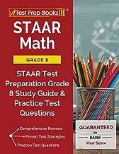 STAAR Math Grade 8: STAAR Test Preparation Grade 8 Study Guide & Practice Test Questions