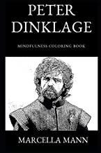 Peter Dinklage Mindfulness Coloring Book (Peter Dinklage Coloring Books)