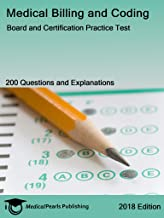 Medical Billing and Coding: Board and Certification Practice Test