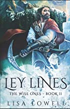 Ley Lines (The Wise Ones)