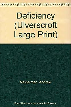 Deficiency (Ulverscroft Large Print)