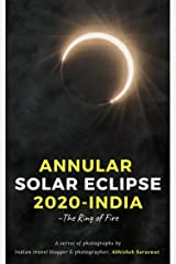 Annular Solar Eclipse 2020, India: The Ring of Fire (Travel Books: My Incredible India) Kindle Edition