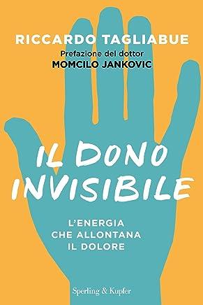 Il dono invisibile: Lenergia che allontana il dolore