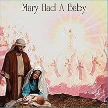 mary had a baby gospel song