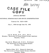 Study to define and verify the personal oral hygiene requirements for extended manned space flight Annual report, 1 Jul. 1968 - 30 Jun. 1969