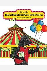 Shakel Shakelovitz Goes to the Circus Kindle Edition