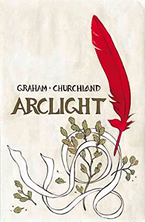 [ArcLight] (By (artist) Marian Churchland , By (author) Brandon Graham) [published: March, 2017]