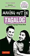 Making Out in Tagalog: A Tagalog Language Phrase Book (Making Out Books)