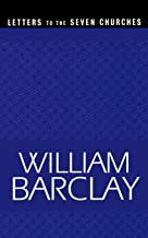 Letters to the Seven Churches (The William Barclay Library)
