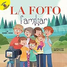 La foto familiar: The Family Photo (Family Time)