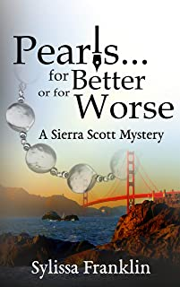 Pearls...for Better or for Worse: A Sierra Scott Mystery