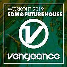 Workout 2019 - EDM & Future House