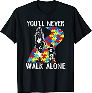 You'll never walk alone T-shirt Autism Awareness Month