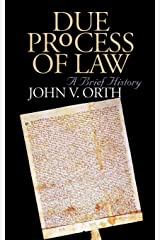 Due Process of Law: A Brief History Paperback
