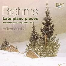 Brahms: Late Piano Pieces (Klavierstücke Opp. 116-119)