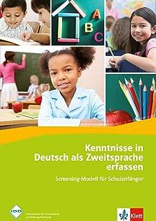 Kenntnisse in Deutsch als Zweitsprache erfassen. Screening- Modell für Schulanfänger.