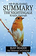 Summary: The Nightingale: by Kristin Hannah: Key Takeaways and Analysis