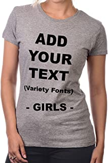 Custom Girl's T Shirts Add Your Text Message Ultra Soft Fitted Cotton T Shirt