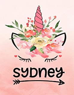 Sydney: Unicorn Notebook For Girls Named Sydney Personalized Notebooks Softcover 8.5x11 Wide Rule Blank Lined 100 Pages