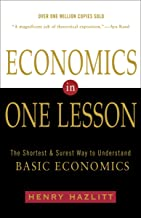 Economics in One Lesson: The Shortest and Surest Way to Understand Basic Economics Book PDF