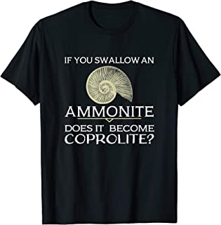 Paleontology Funny Ammonite Coprolite Fossil Dino Poop Joke T-Shirt