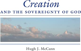 Creation and the Sovereignty of God (Indiana Series in the Philosophy of Religion)
