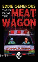 Tales From the Meat Wagon (Rewind or Die)