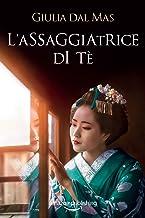 Permalink to L'assaggiatrice di tè (Villa Matilde, la casa degli amori ritrovati Vol. 3) PDF