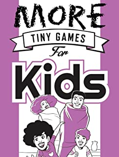 Bloomsbury Publishing PTY Ltd. Current Edition More Tiny Games for Kids Board Game