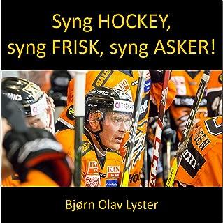 Syng Hockey, Syng Frisk, Syng Asker