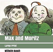 Max and Moritz: Large Print (German Edition)