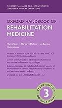 Oxford Handbook of Rehabilitation Medicine (Oxford Medical Handbooks)