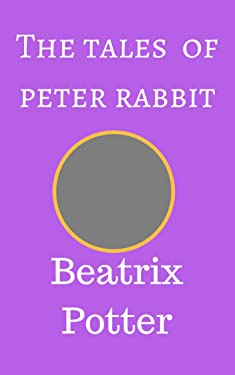 The Tales of peter Rabbit