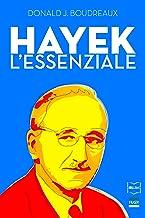 Hayek: L'essenziale (Italian Edition)