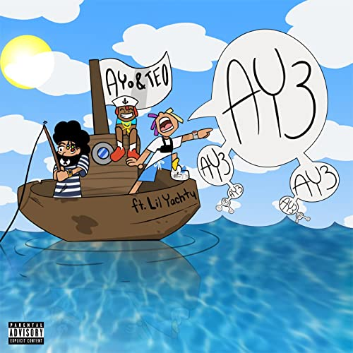 Ay3 Explicit By Ayo Teo Lil Yachty On Amazon Music Amazon Com