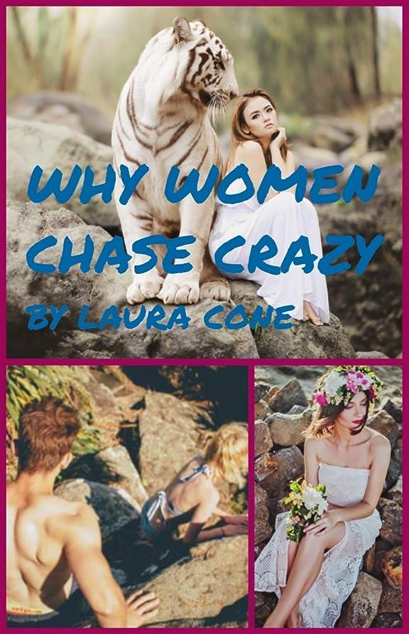 なかなかスタンド句読点Why Women Chase Crazy (English Edition)
