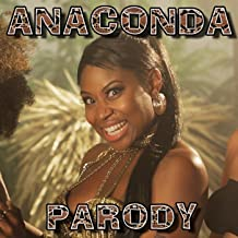 Best parody of anaconda Reviews