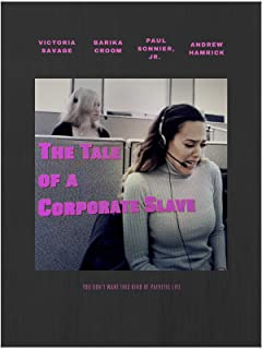 The Tale of a Corporate Slave