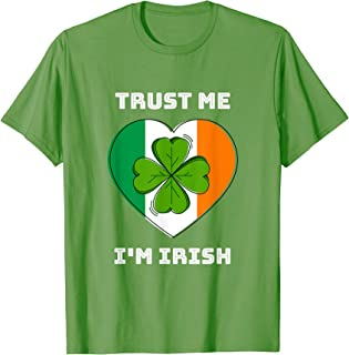 Trust me I'm Irish - Saint Patrick's Day T-Shirt