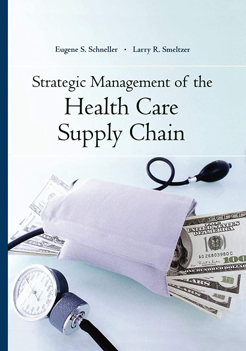 コンピューターを使用する章枯渇Strategic Management of the Health Care Supply Chain
