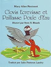 Clovis Ecrevisse et Paillasse Poule D