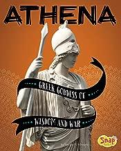 Athena: Greek Goddess of Wisdom and War (Legendary Goddesses)
