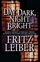 Day Dark, Night Bright: Stories